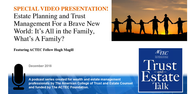 Estate Planning and Trust Management for a Brave New World
