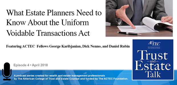 What Estate Planners Need to Know About the Uniform Voidable Transactions Act