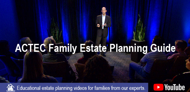 ACTEC Family Estate Planning Guide