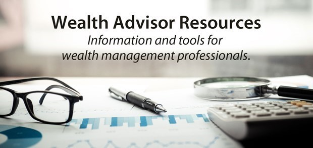 Wealth Advisor Resources