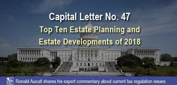Top Ten Estate Planning and Estate Developments of 2018